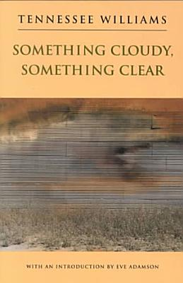 Something Cloudy  Something Clear PDF