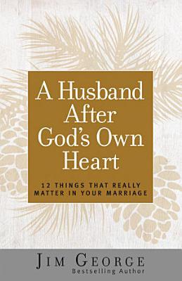 A Husband After God s Own Heart