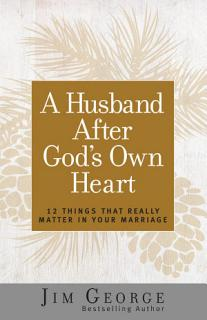 A Husband After God s Own Heart Book