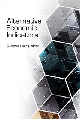 Alternative Economic Indicators
