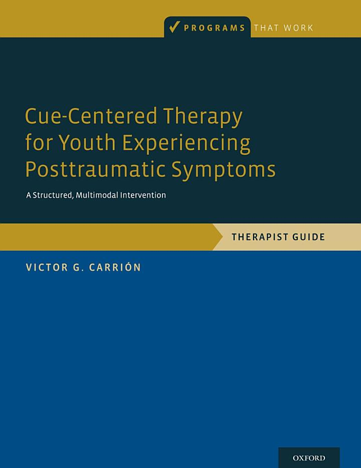 Cue-Centered Therapy for Youth Experiencing Posttraumatic Symptoms