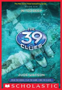 The 39 Clues  6  In Too Deep Book