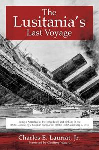 The Lusitania s Last Voyage Book