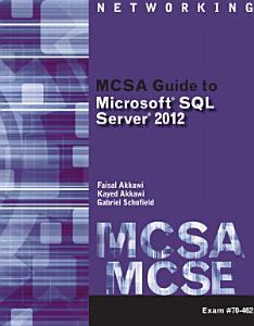 MCSA Guide to Microsoft SQL Server 2012  Exam 70 462  PDF