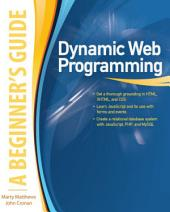 Dynamic Web Programming: A Beginner's Guide: A Beginner's Guide (ebook)