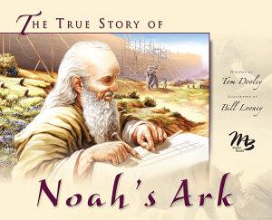 The True Story of Noah s Ark