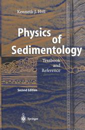 Physics of Sedimentology: Textbook and Reference, Edition 2