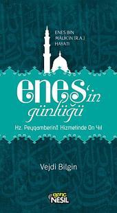 Enes'in Günlüğü: Enes Bin Malik'in (r.a.) Hayatı