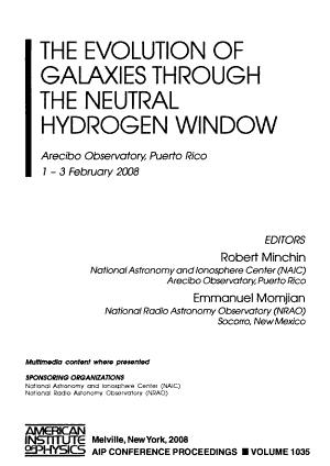 The Evolution of Galaxies Through the Neutral Hydrogen Window PDF