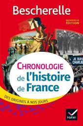 Bescherelle Chronologie de l'histoire de France (édition 2017): des origines à nos jours