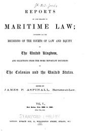 Reports of Cases Relating to Maritime Law: New series, Volume 5