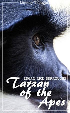 Tarzan of the Apes  Edgar Rice Burroughs   Literary Thoughts Edition  PDF
