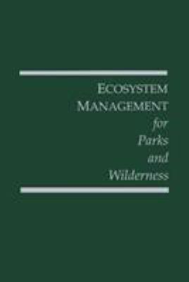 Ecosystem Management for Parks and Wilderness PDF