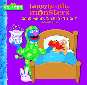 Good Night  Tucked in Tight  All About Sleep   Sesame Street  PDF