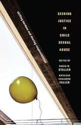 Seeking Justice in Child Sexual Abuse PDF