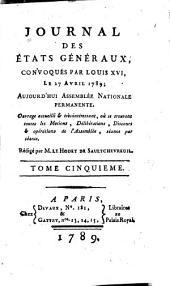 Journal des Et́ats généraux, convoqués par Louis XVI.: Volume5