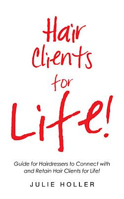 Hair Clients for Life