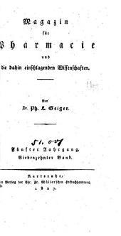 Magazin für Pharmacie und die dahin einschlagenden Wissenschaften,...: Bände 17-18