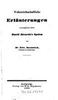 Volkswirthschaftliche Erl  uterungen vorz  glich   ber David Ricardo s System PDF