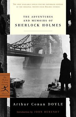 The Adventures And Memoirs Of Sherlock Holmes