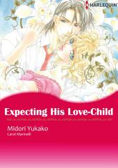 Expecting His Love-Child: Harlequin Comics