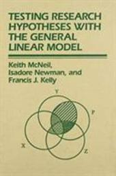 Testing Research Hypotheses with the General Linear Model