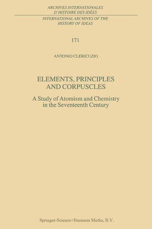 Elements  Principles and Corpuscles