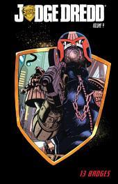 Judge Dredd, Vol. 4: Thirteen Badges