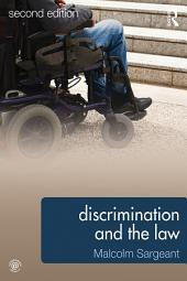 Discrimination and the Law 2e: Edition 2