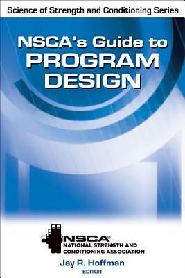 NSCA s Guide to Program Design