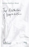The Aesthetics of Degradation PDF