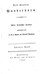 Des Knaben Wunderhorn: Alte deutsche Lieder gesammelt, Band 2