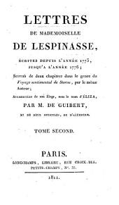 Lettres de Mademoiselle De Lespinasse, écrites depuis l'annee 1773, jusqu'à l'année 1776: Volume 2