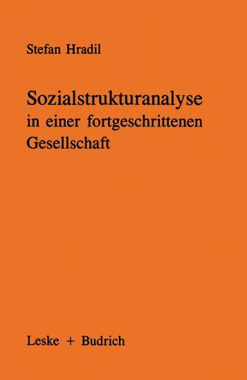 Sozialstrukturanalyse in einer fortgeschrittenen Gesellschaft PDF