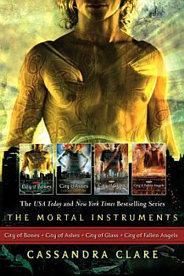 Cassandra Clare  The Mortal Instrument Series  4 books