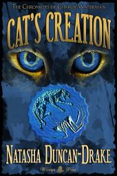 Cat's Creation (The Chronicles of Charlie Waterman #2)