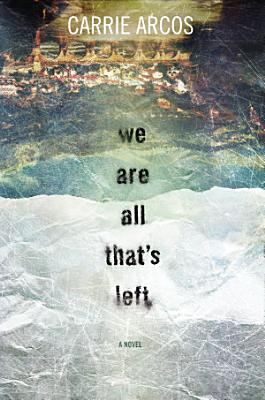 We Are All That s Left