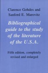 Bibliographical Guide to the Study of the Literature of the U S A  PDF