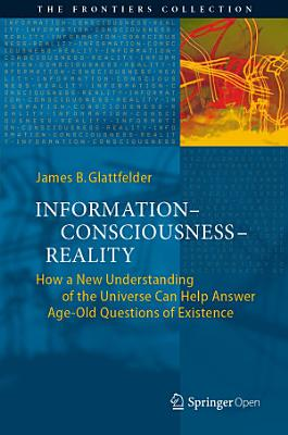 Information   Consciousness   Reality