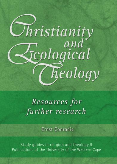 Christianity and Ecological Theology PDF