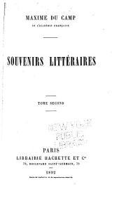Souvenirs littéraires: Volume2