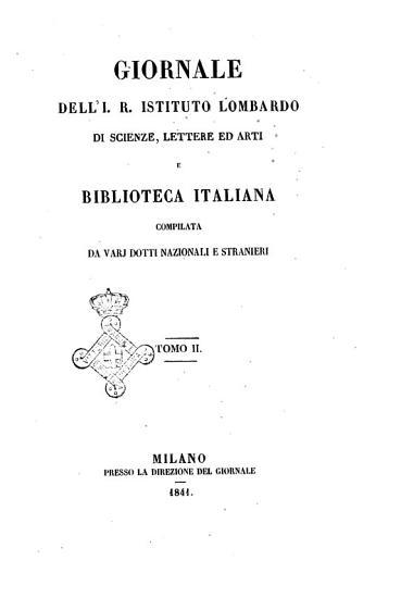 Giornale dell I  R  Istituto lombardo di scienze  lettere ed arti e biblioteca italiana compilata da varj dotti nazionali e stranieri PDF
