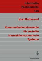Kommunikationskonzepte f  r verteilte transaktionsorientierte Systeme PDF