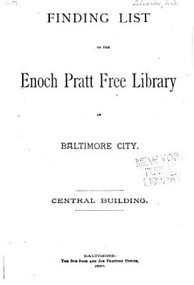 Finding List of the Enoch Pratt Free Library of Baltimore City PDF