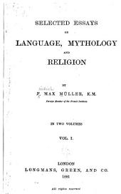 Selected Essays on Language, Mythology and Religion: Volume 1