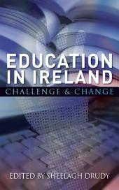 Education in Ireland: Challenge and Change