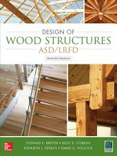 Design of Wood Structures-ASD/LRFD: Edition 7
