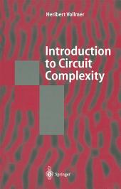 Introduction to Circuit Complexity: A Uniform Approach