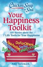 Chicken Soup for the Soul: Your Happiness Toolkit