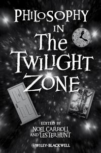 Philosophy in The Twilight Zone PDF
